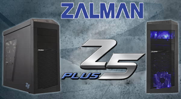 Caja Zalman Z5 Plus - Review