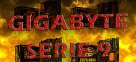 Gigabyte Serie 9: Llegan las Nuevas placas