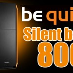 Silent Base 800 – be quiet!
