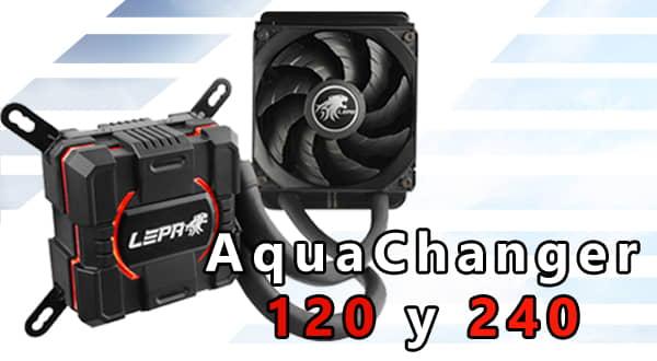 Lepa AquaChanger 120 y 240 - No dejará que llegue el verano a tu PC